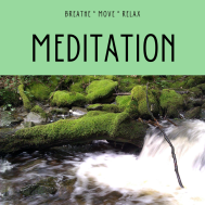 Picture of a stream with the word Meditation